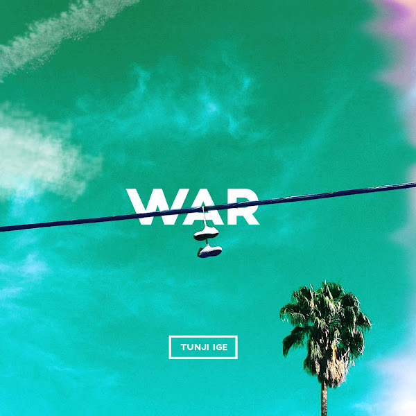 Tunji Ige - War - Single Cover