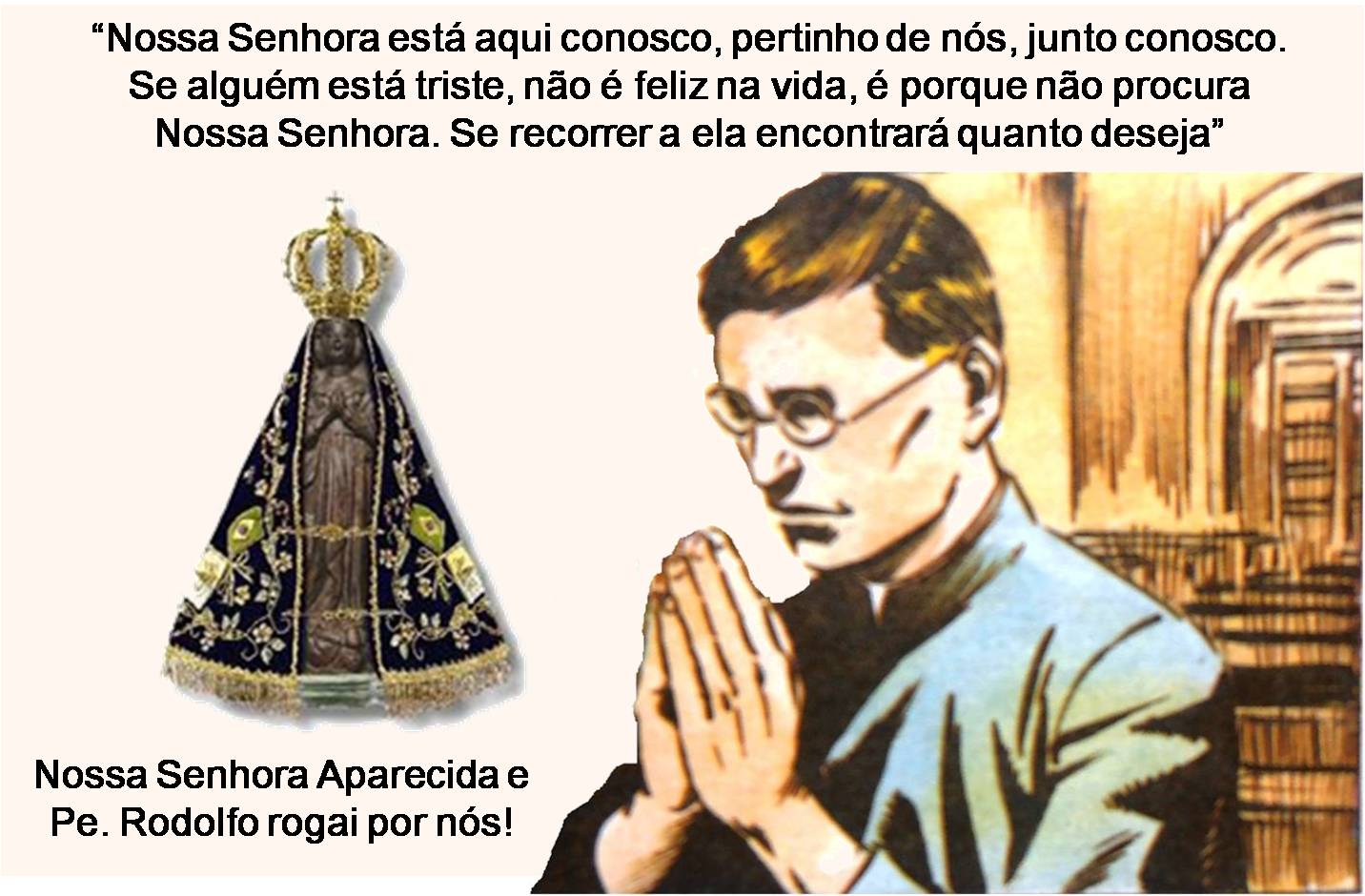 Oração Da Noite Nossa Senhora Aparecida Rogai Por Nós: Padre Rodolfo Komorek: Festa De Nossa Senhora Aparecida
