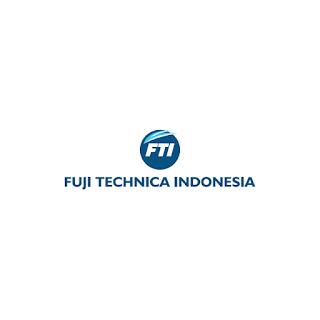 Lowongan Kerja PT. Fuji Technica Indonesia Terbaru
