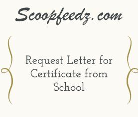 Application Letter to Principal Requesting Certificate from School