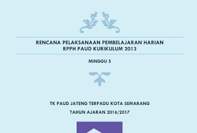 Contoh RPPH TK A (Usia 4-5 Tahun) Kurikulum 2013 Minggu Ke-4 s/d Ke-8 Terbaru Lengkap