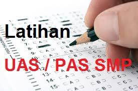 Latihan Soal PAS SMP MTS kelas 7 Semester 1 - Ganjil  Kurikulum 2013