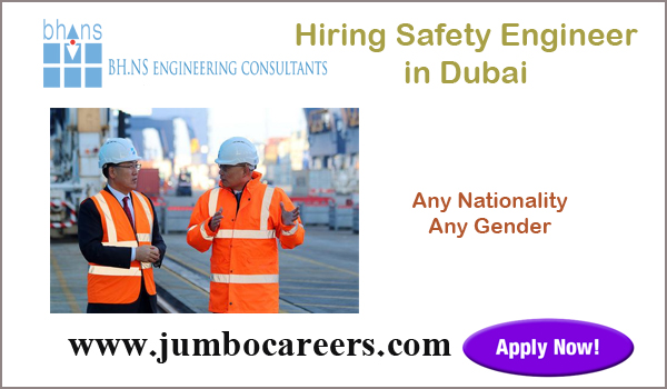 safety engineer jobs for Indians, Current jobs in Duabi,