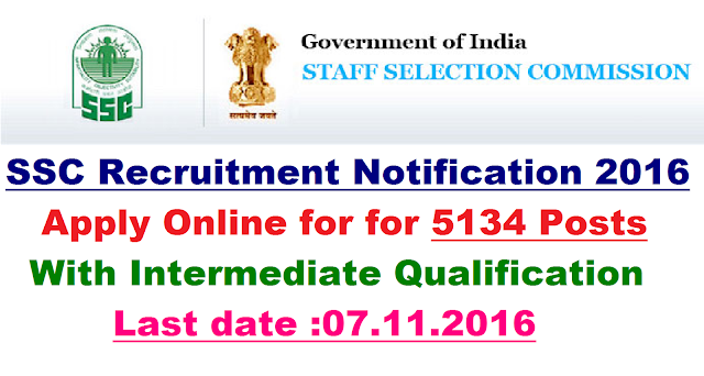 Staff Selection Commission Recruitment Notification for 5134 Posts-Apply Online STAFF SELECTION COMMISSION NOTICE Combined Higher Secondary Level (10+2) Examination, 2016 F.No. 3/2/2016-P&P-I. staff-selection-commission-recruitment-notificatin-5134-posts-apply-online The Staff Selection Commission will hold an examination for Recruitment of Postal Assistants/Sorting Assistants, Data Entry Operators, Lower Divisional Clerks and Court Clerk during the period from 07.01.2017 to 05.02.2017 Tentatively the vacancies for the post of Postal Assistant/Sorting Assistant, LDC, DEO and Court Clerks are 3281, 1321, 506 and 26 respectively./2016/10/SSC-Staff-Selection-Commission-Recruitment-Notification-2016-for-5134-Posts-Apply-Online.html