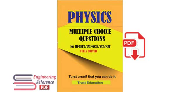 PHYSICS MCQS FOR IIT JEE NEET IAS SAT MAT Multiple Choice Questions Answers Full