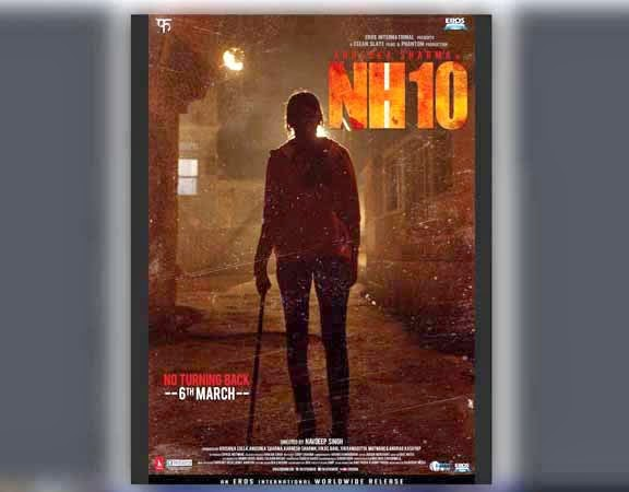Anushka Sharma, NH 10 movie, first poster of NH 10 movie, NH 10 poster, Poster of NH 10