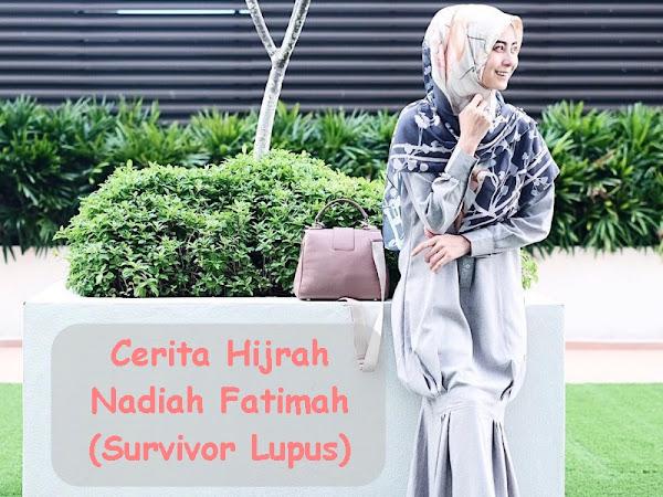 Cerita Hijrah Nadiah Fatimah