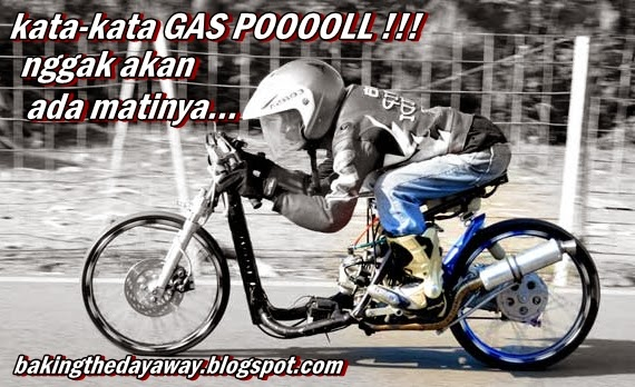 Gambar Foto DP BBM Kata Kata Anak Drag Racing