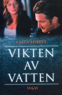 Monikas Hett i hyllan: Vikten av vatten av Anita Shreve