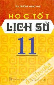 Học Tốt Lịch Sử 11 - Trương Ngọc Thơi