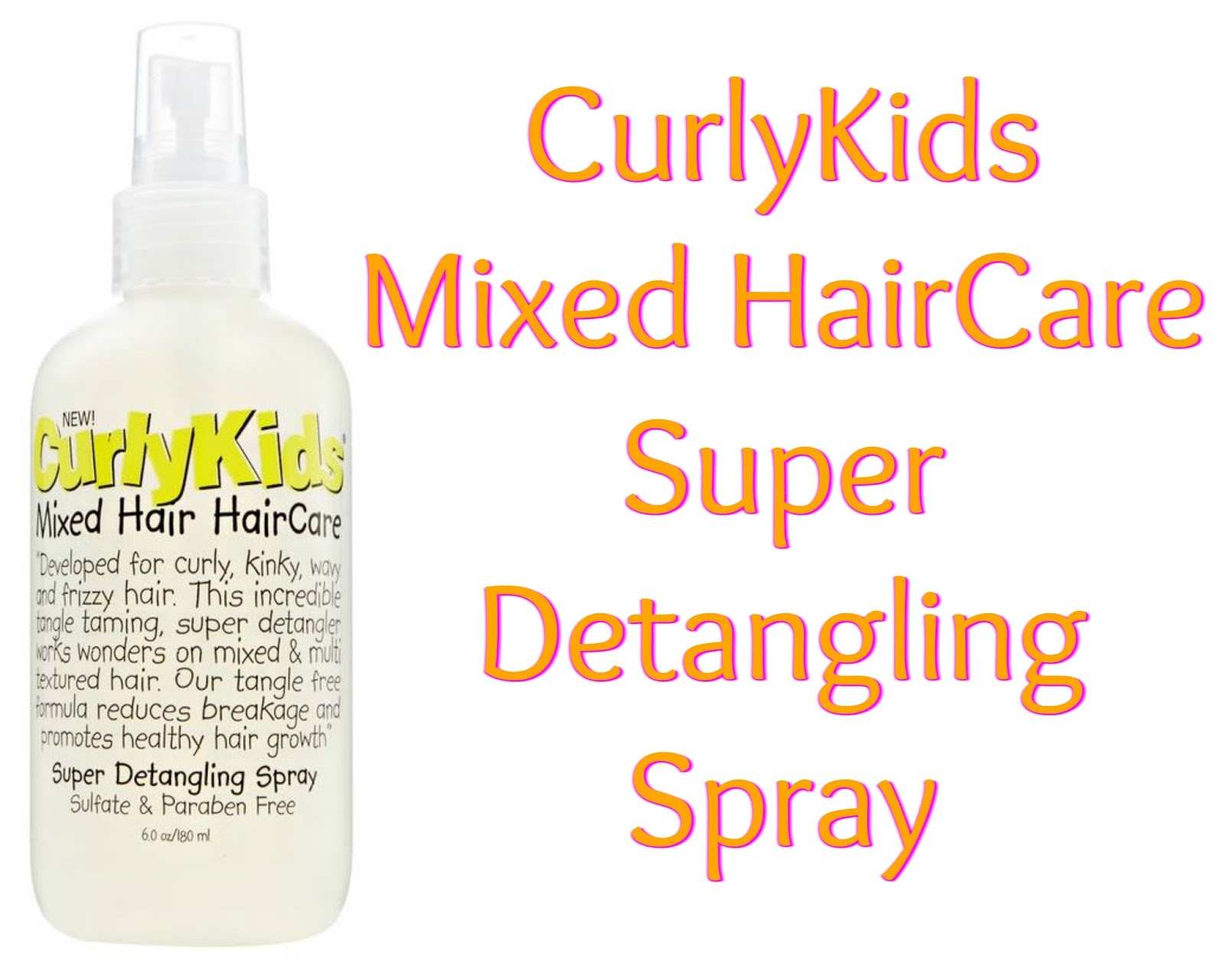 Click here to get CurlyKids Mixed HairCare Super Detangling Spray to quickly tame those tangles.