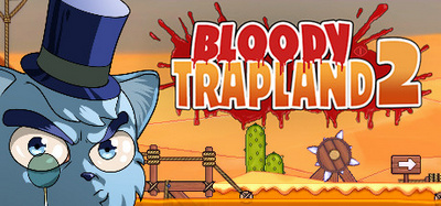 Bloody Trapland 2 Curiosity-PLAZA