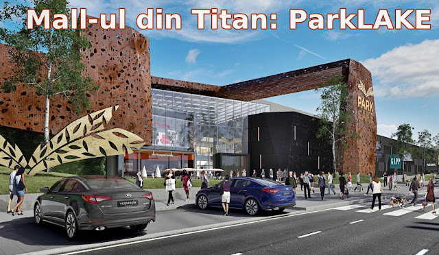 deschidere mall ParkLake mall-ul din titan