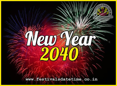 2040 New Year Date & Time, 2040 New Year Calendar