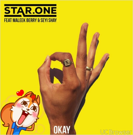 MUSIC: Star.One Ft. Maleek Berry & Seyi Shay – Okay