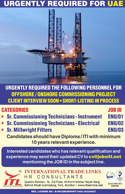 Commissioning Jobs, Electrical Job, Electrical Technician, Instrument Technician, Instrumentation Jobs, ITL HR Consultants, Millwright Fitter, Offshore Jobs, UAE Jobs,