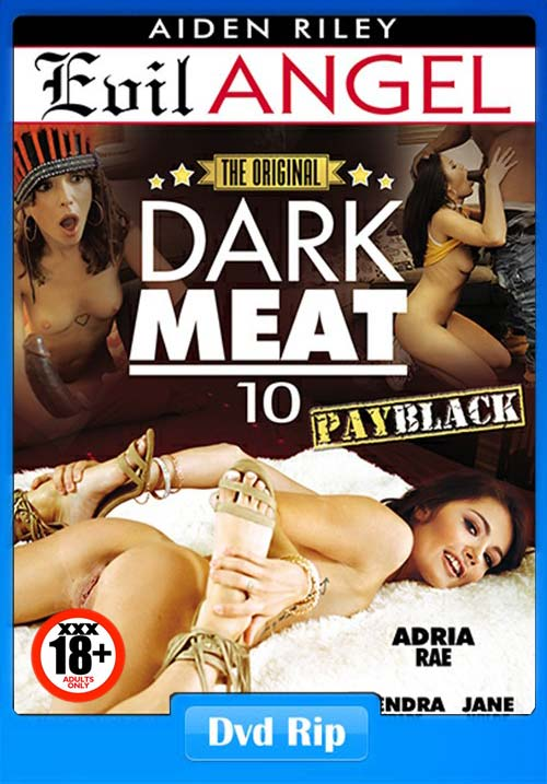 [18+] Dark Meat 10 XXX 2019 Porn DVDRip x264 Poster