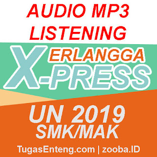 Audio MP3 Listening Erlangga X-Press UNBK 2019