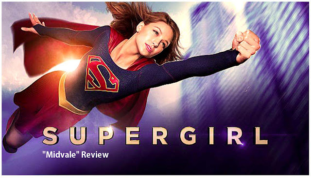 "Supergirl: ""Midvale"" Review"