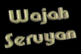 Wajah Seruyan