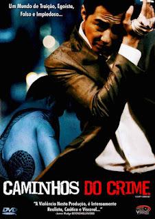 Caminhos do Crime - DVDRip Dublado