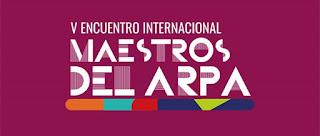 5TO ENCUENTRO INTERNACIONAL MAESTROS DEL ARPA