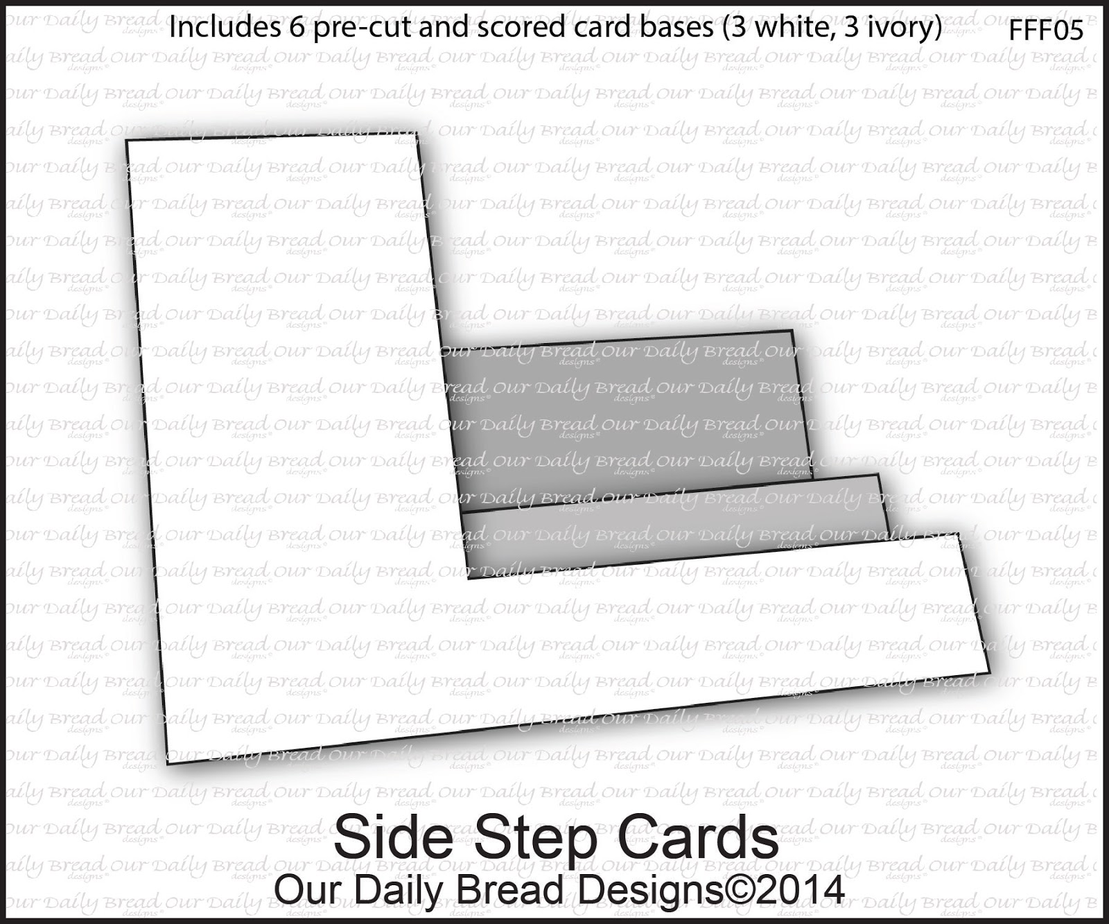 Our Daily Bread Designs Side Step Cards - Includes 6 pre-cut and scored card bases (3 White, 3 Ivory)