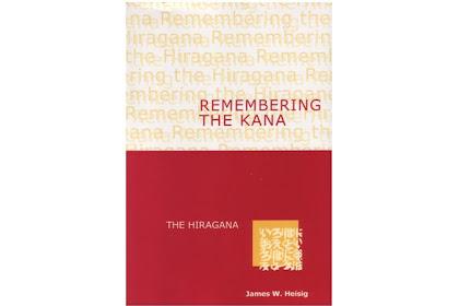 Remembering The Kana Part 1 - The Hiragana