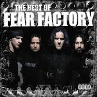 [2006] - The Best Of Fear Factory