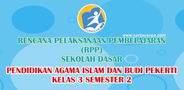 rpp pai kelas 3 sd kurikulum 2013 revisi 2018 tahun 2019/2020