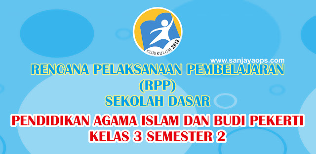 RPP PAI dan Budi Pekerti Kelas 3 Semester 2