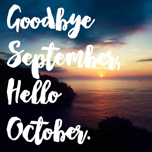 Charmant Goodbye September, Hello October.