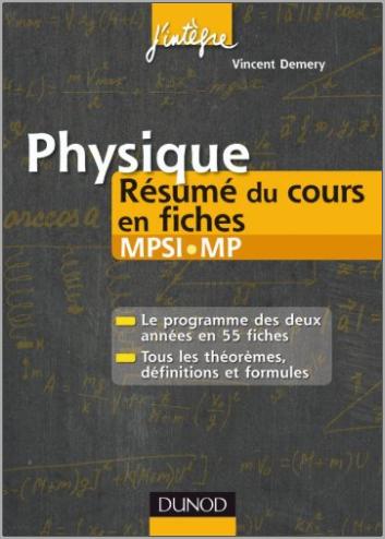 Livre : Physique Résumé du cours en fiches MPSI-MP - Vincent Demery
