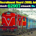 Railway Recruitment Boards 62907 Group-D Recruitment Notification 2018