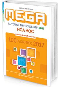 MEGA Luyện đề THPT quốc gia 2017 - Hóa học