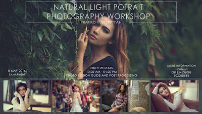 Workshop Fotografi 2016 - Natural Light Potrait