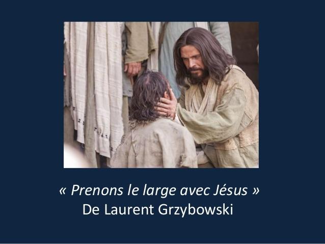Chant : Prenons le large avec Jésus