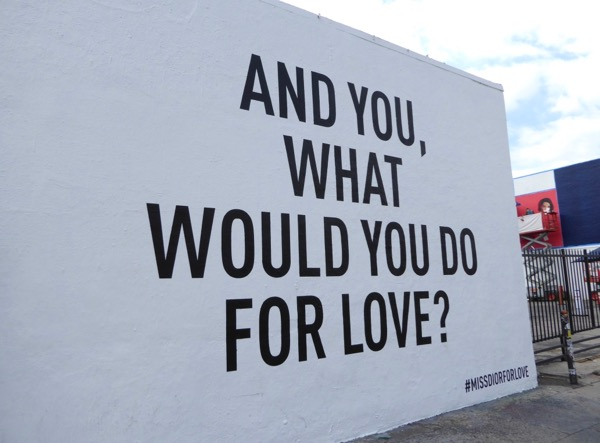 And you what would you do for love Miss Dior wall mural ad