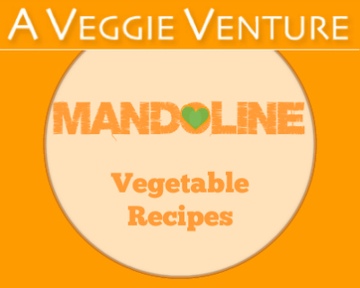 Is your mandolin collecting dust? Mandolin vegetable recipes ♥ AVeggieVenture.com, many Weight Watchers, vegan, gluten-free, low-carb, paleo and whole30 recipes.