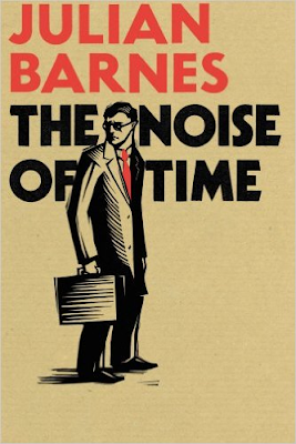 The Noise of Time by Julian Barnes book cover