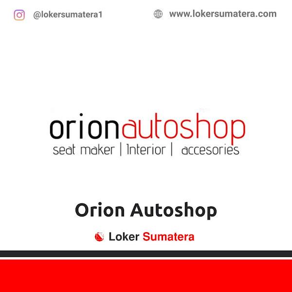 Lowongan Kerja Pekanbaru, Orion Autoshop Juli 2021