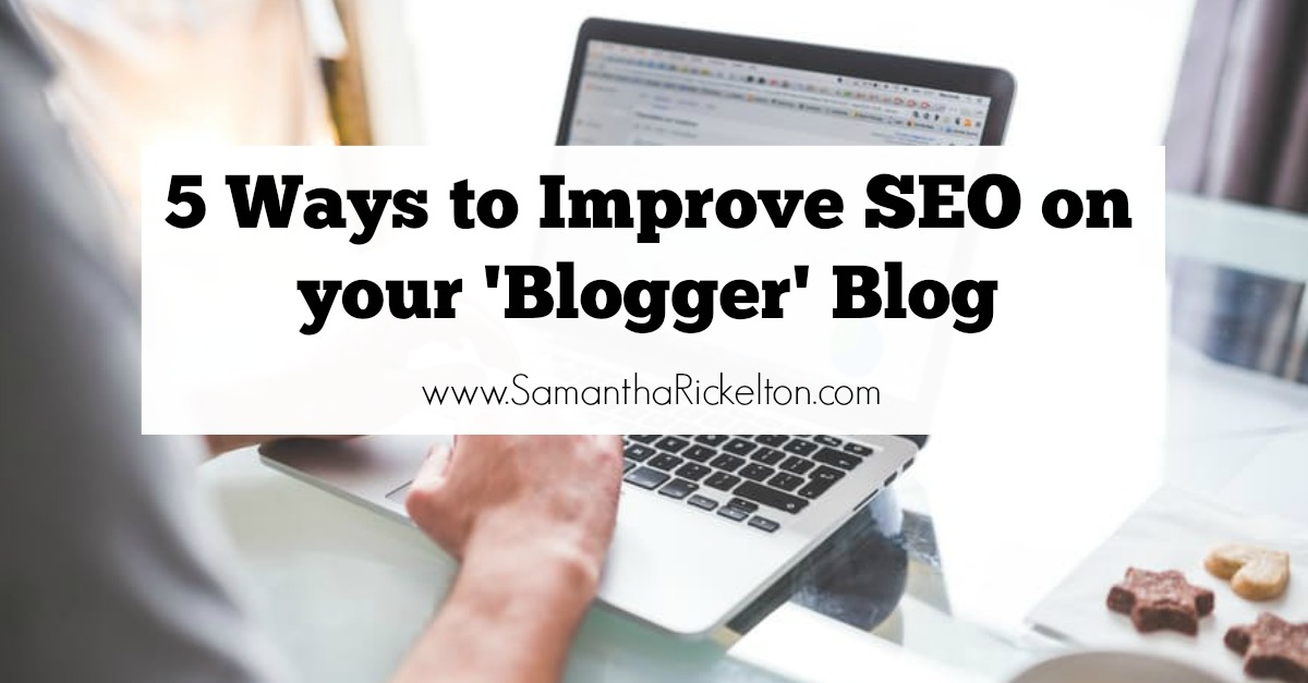 5 Ways to Improve SEO on your 'Blogger' Blog