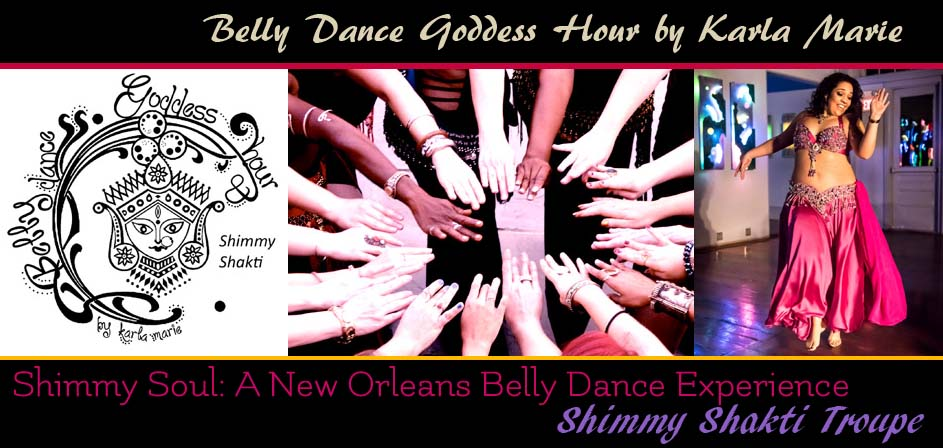 Belly Dance Goddess Hour by Karla Marie