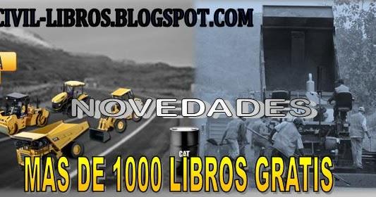 LIBROS DE INGENIERIA CIVIL DESCARGAR GRATIS: LIBROS DE