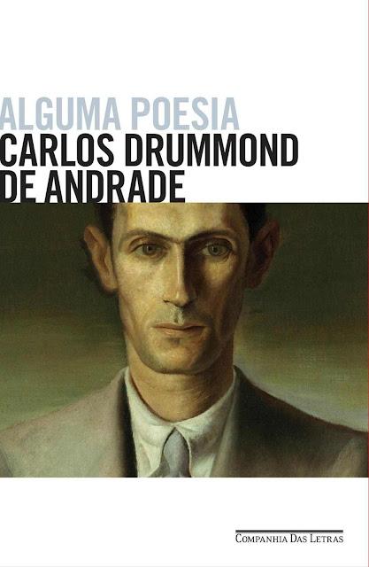 Alguma poesia Carlos Drummond de Andrade
