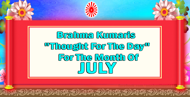 Thought For The Day for the Month of July