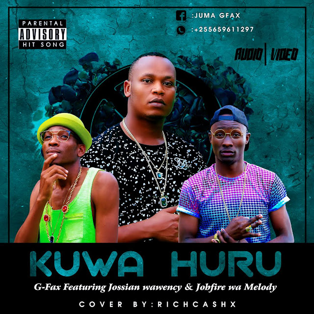 G Fax Ft. Jossiana Wawency & Jobfire wa Melody
