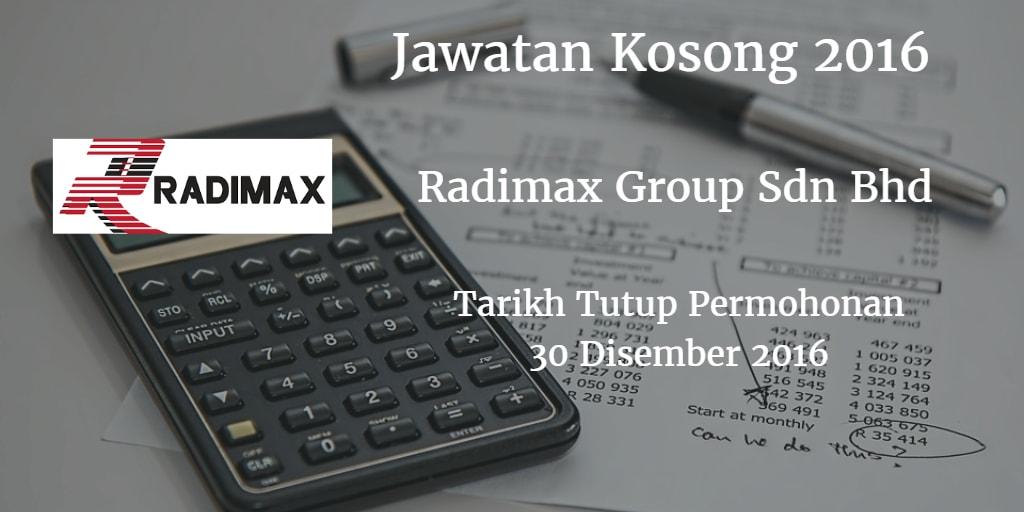 Jawatan Kosong Radimax Group Sdn Bhd 30 Disember 2016