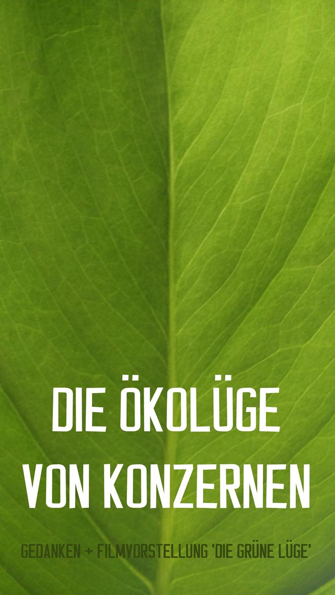 Ökolüge von Konzernen, Greenwashing, Konsumkritik, Globalisierungskritik, Kathrin Hartmann, Werner Boote, Konsumboykott, Aktivismus, die grüne Bewegung