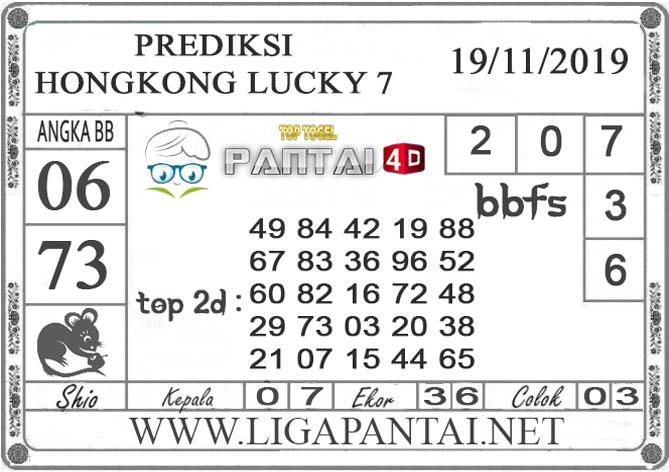 "PREDIKSI TOGEL ""HONGKONG LUCKY 7"" PANTAI4D 19 NOVEMBER 2019"